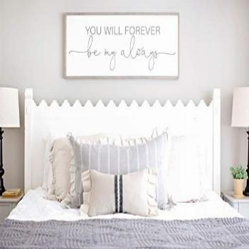 DASON Bedroom Wall Decor Sign for Above Bed You Will Forever