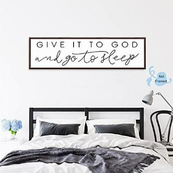 Give It to God and Go to Sleep Sign Canvas Wall Art Above