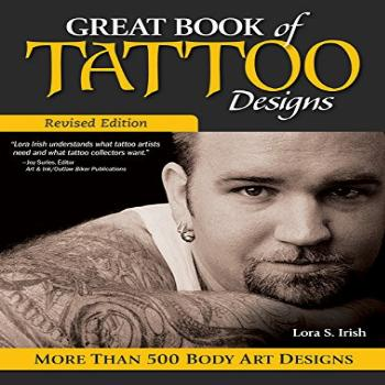 Great Book of Tattoo Designs, Revised Edition: More than 500