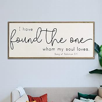 I Have Found The One Whom My Soul Loves Sign, Above The Bed,